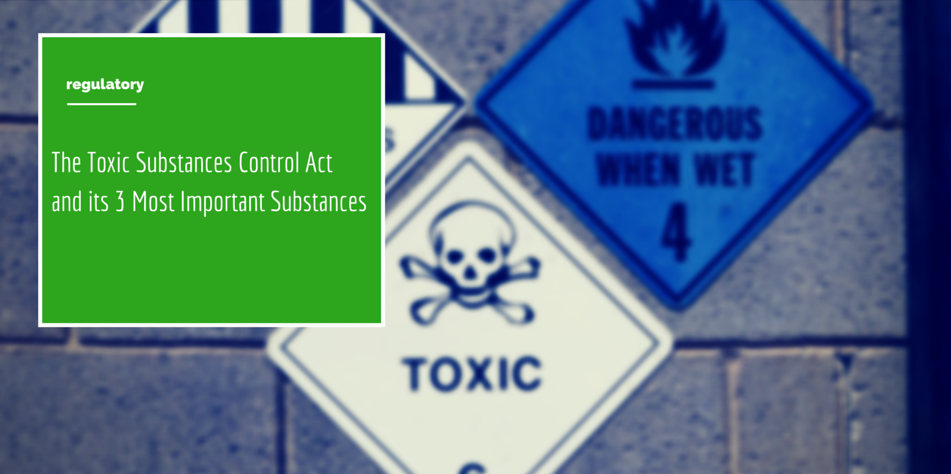 A Guide To The Toxic Substances Control Act Tsca Of 1978