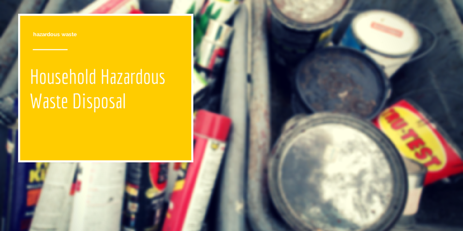 Household Hazardous Waste Disposal Article Cover Photo