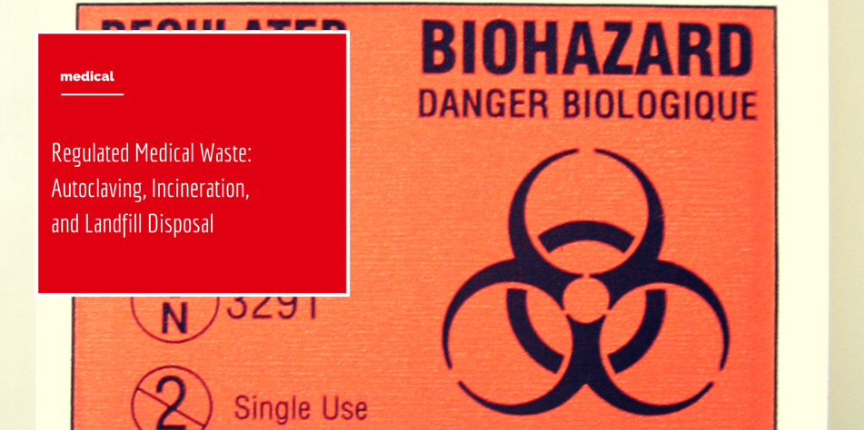 Regulated Medical Waste Article: Biohazardous and Ebola Waste
