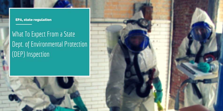 What To Expect From a Dept. of Environmental Protection (DEP) Inspection Article