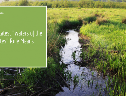 """What the Latest """"Waters of the United States"""" Rule Means"""