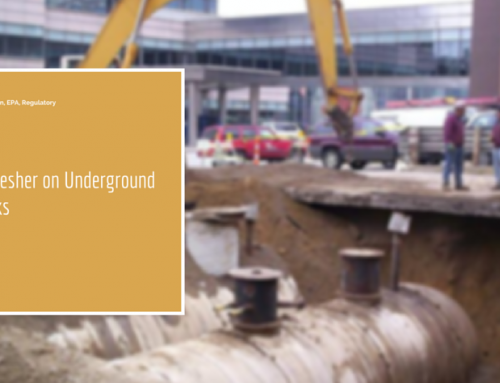 A Quick Refresher on Underground Storage Tanks