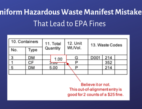 The Most Common and Costly Mistakes Made When Completing a Uniform Hazardous Waste Manifest